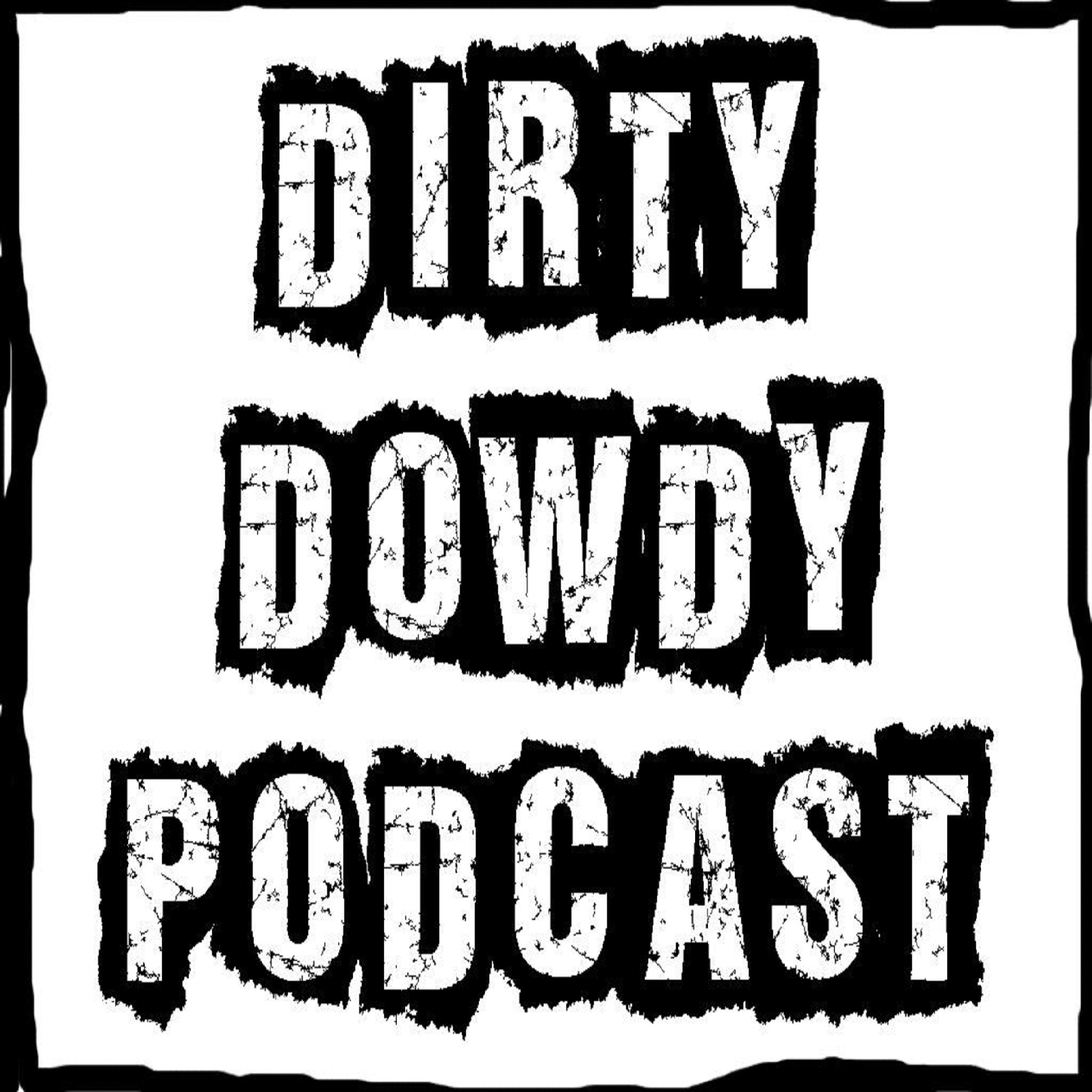 The Dirty Dowdy Podcast – Longbox.fm